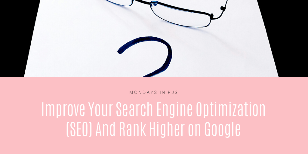Rank higher on Google and improve your search engine optimization cover photo Mondays in PJs