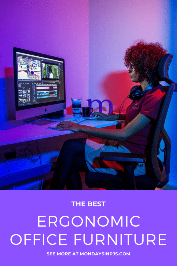 Mondays in PJs: The Best Ergonomic Office Furniture, Pin